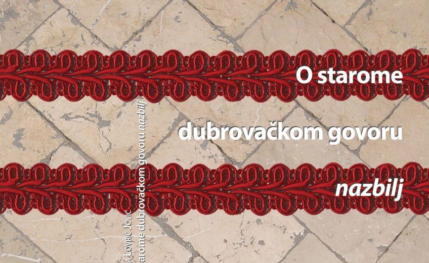 O starome dubrovackome govoru nazbilj, the book, Ivana Jovic Lovric